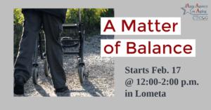 A Matter of Balance Lometa Class Flyer