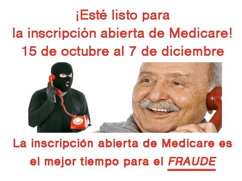 medicare open enrollment scams spanish
